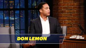 Don Lemon on the Challenges of Hosting CNN Tonight in the Trump ...