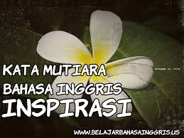 kata mutiara bahasa inggris inspirasi