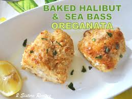 Baked Halibut & Sea Bass Oreganata - 2 ...