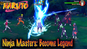 Android/IOS] Ninja Masters: Become Legend - NARUTO Gameplay - YouTube