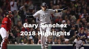 Gary Sanchez 2018 Highlights - YouTube