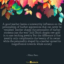 a good teacher leaves a n quotes writings by nilam bano