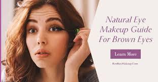 natural eye makeup guide for brown eyes