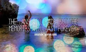 memories wont fade quotes quotations sayings