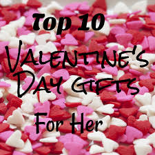 top 10 valentine s day gifts for women