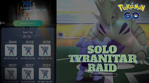 Solo Tyranitar Raid - Pokemon Go - YouTube