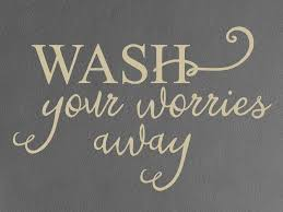 Amazon Com Wash Your Worries Away Vinyl Wall Decal Vinyl Quote Me Gloss Tan 22 X 14 Home Kitchen Vinyl Quotes Vinyl Wall Decals Worry Quotes