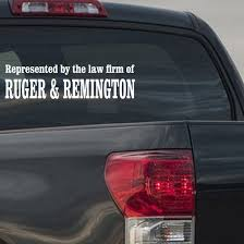 Represented By The Law Firm Of Ruger And Remington Decal
