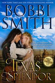 Bobbi Smith: Texas Splendor • Danita Minnis