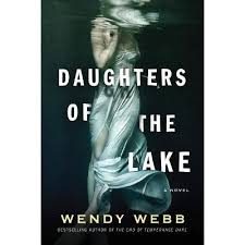 Daughters Of The Lake - By Wendy Webb (Paperback) : Target