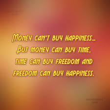 money quotes money sayings money picture quotes page happiness