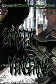 Amazon.com: Street Vengeance (9781519130082): Huffman, Wayne, Cook ...