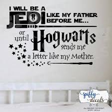 Jedi Like My Father Hogwarts Like My Mother Wall Decal Vinyl Sticker Quote Harry Potter Star Wars Decor Vinyl Wall Decals Lettering Star Wars Decor