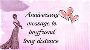 anniversary message to boyfriend long distance
