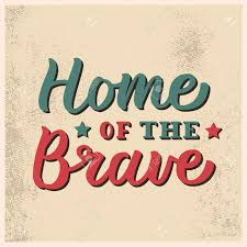 home of the brave vintage card hand lettering quote vector