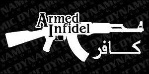Armed Infidel Usa Army Marines Patriotic Vinyl Window Decal Sticker Pro Gun Ebay