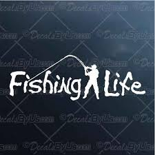 Great Deals On Fishing Life Car Stickers