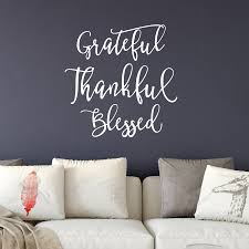 Grateful Thankful Blessed Modern Home Wall Quote Decal Dee Cal Frenzy Wall Decor