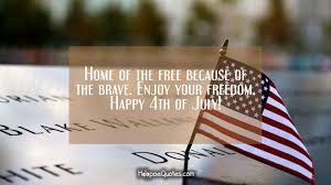 home of the because of the brave enjoy your dom happy