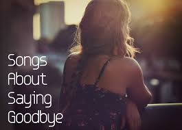 songs about saying goodbye spinditty