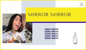 Mirror, Mirror: Dena Smith, The OG Internet Skincare Cult Mom