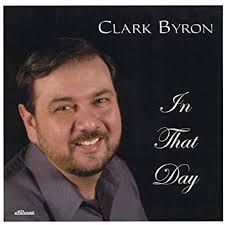 Byron, Clark - In That Day - Amazon.com Music
