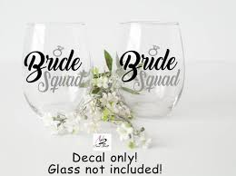 Bridesmaids Gifts Vinyl Decal Bride Squad Decals Etsy