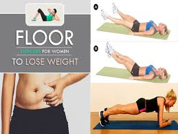 floor exercises to lose weight fast