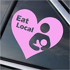 Amazon Com Eat Local Breastfeeding Pink Vinyl Car Window Decal Sticker Automotive