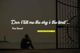 sky s the limit inspirational quotes top famous quotes about