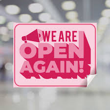 Pink We Are Open Again Window Decal Plum Grove