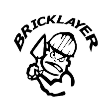 Bad Boy Bricklayer Mason Vinyl Sticker