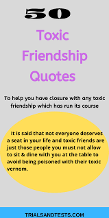 exotic toxic friends quotes to help you end toxic friendships