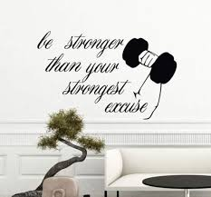 Amazon Com Sport Be Stronger Than Your Strongest Excuse Quote Wall Decals Decor Vinyl Sticker Sk9367 W34 H22 Baby