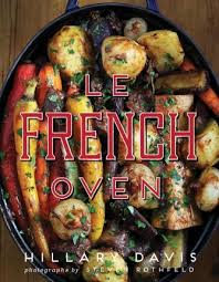 Le French Oven : Hillary Davis : 9781423640530