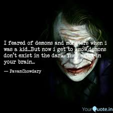 i feared of demons and mo quotes writings by pavan chowdary