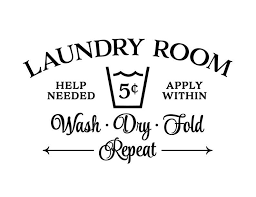 Laundry Room Help Needed Apply Within Wash Dry Fold Repeat Wall Decal Laundry Room Decor Sign Laundry Room Door Wall Decal Vinyl Hh2236 In 2020 Wall Decals Laundry Laundry Room Doors