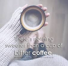 coffee quotes saying co