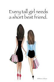 every tall girl needs a short best friend illustration big little