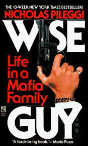 6 Quotes From Wiseguy By Nicholas Pileggi