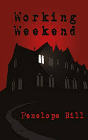 Working Weekend eBook: Hill, Penelope: Amazon.in: Kindle Store