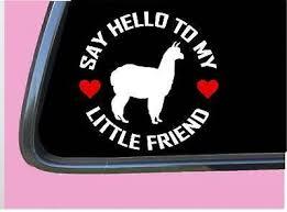 Alpaca My Little Friend Tp 1130 Vinyl 6 Decal Sticker Suri Llama Kria In 2020 Vinyl Decals Car Decals Vinyl