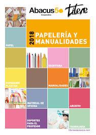 Catalogo Papeleria Y Manualidades Titere By Abacus Cooperativa Issuu