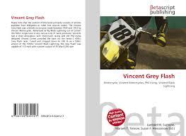 vincent grey flash 978 613 5 03412 7