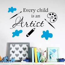 Every Child Is An Artist Wall Sticker Quotes Vinyl Letters Nursery Room Interior Wall Decor Art Decal Stylish Wallpaper La724 Wall Sticker Wall Sticker Quotesstickers Quotes Aliexpress