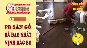 Sangonhap] Quảng cáo và PR SÀN GỖ bá đạo nhất Vịnh Bắc Bộ