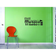 Custom Wall Decal Sticker Chase Your Wildest Dreams Home Decor Picture Art 20x40 Inches Walmart Com Walmart Com