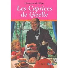 Comtesse de Ségur : Les Caprices de Giselle | Livres en famille