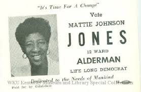 Mattie Johnson Jones : 12 Ward Alderman candidate [political card]