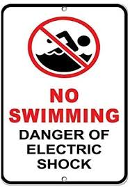 No Swimming Danger Of Electric Shock Hazard Sign Warning Signs For Hazard House Decor Yard Fence Caution Notice Signs Funny Metal Signs 8x12 Amazon Co Uk Kitchen Home